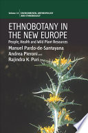 Ethnobotany in the New Europe Book