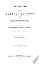 Transactions of the Medical Society of the State of Pennsylvania at Its       Annual Session