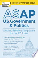 ASAP U S  Government   Politics  A Quick Review Study Guide for the AP Exam Book PDF