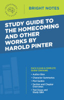 Study Guide to The Homecoming and Other Works by Harold Pinter