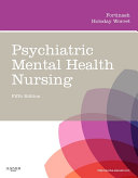 Psychiatric Mental Health Nursing   E Book