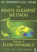 The Finite Element Method  Fluid dynamics Book
