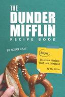 The Dunder Mifflin Recipe Book