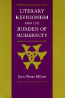 Literary Revisionism and the Burden of Modernity