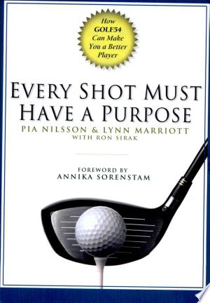 Download Every Shot Must Have a Purpose Free Books - Dlebooks.net