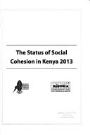 The Status of Social Cohesion in Kenya 2013