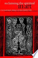 Reclaiming the Spiritual in Art Book PDF