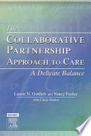 The Collaborative Partnership Approach To Care A Delicate Balance