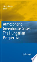 Atmospheric Greenhouse Gases  The Hungarian Perspective
