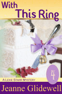 With This Ring (A Lexie Starr Mystery, Book 4) [Pdf/ePub] eBook