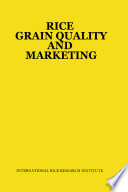 Rice Grain Quality and Marketing