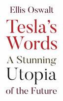 Tesla s Words