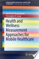 Health and Wellness Measurement Approaches for Mobile Healthcare Book