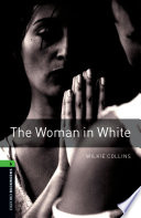 The Woman In White Level 6 Oxford Bookworms Library Book PDF