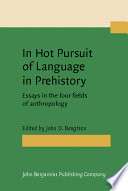 In Hot Pursuit of Language in Prehistory Pdf/ePub eBook