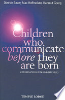 Children Who Communicate Before They Are Born