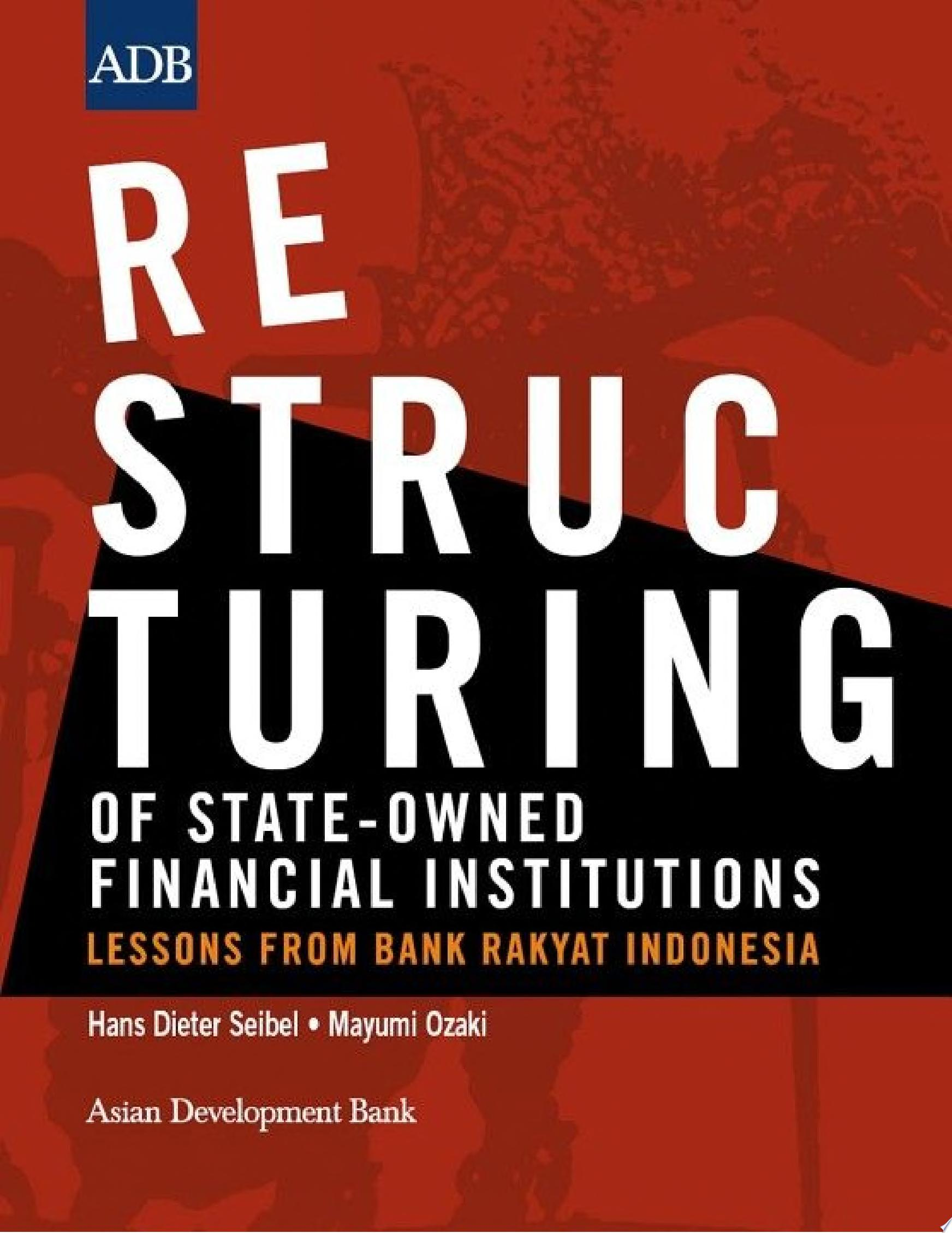 Restructuring of State Owned Financial Institutions