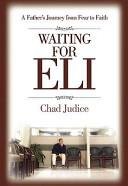 Waiting for Eli