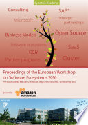 Proceedings of the European Workshop on Software Ecosystems 2016 Book