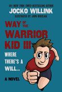 Way of the Warrior Kid III