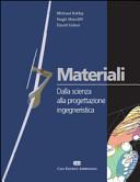 Materiali. Dalla scienza alla progettazione