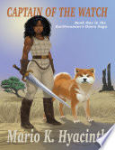 Captain of the Watch  Book One In the Earthwoman s Dawn Saga