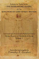 THE EVERLASTING GOSPEL OF THE KINGDOM OF GOD (SPIRIT) WITHIN