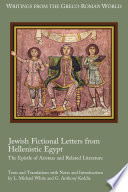 Jewish Fictional Letters From Hellenistic Egypt