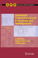 Automatic Digital Document Processing and Management