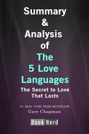 Summary and Analysis of the Five Love Languages  The Secret to Love That Lasts Book PDF