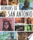 Humans of San Antonio Book