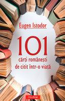 101 cărți românești de citit într-o viață