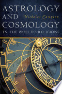 Astrology and Cosmology in the World s Religions Book