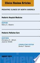 Pediatric Hospital Medicine and Pediatric Palliative Care  An Issue of Pediatric Clinics  Book