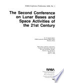 The Second Conference on Lunar Bases and Space Activities of the 21st Century Book