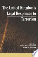UK s Legal Responses to Terrorism