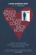 The Joke s Over  You Can Come Back Now Book PDF