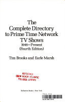 The Complete Directory to Prime Time Network TV Shows  1946 present Book