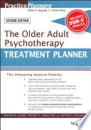 The Older Adult Psychotherapy Treatment Planner With Dsm 5 Updates 2nd Edition