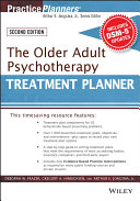 The Older Adult Psychotherapy Treatment Planner, with DSM-5 Updates, ...