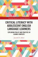 Critical Literacy with Adolescent English Language Learners
