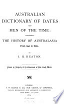 Australian Dictionary of Dates and Men of the Time Book