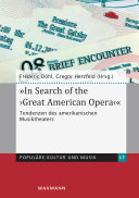 """""""In Search of the 'Great American Opera'"""""""