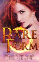 Rare Form