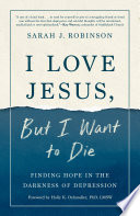 I Love Jesus  But I Want to Die