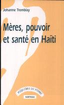 Pdf Mères, pouvoir et santé en Haïti Telecharger