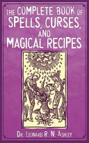 Pdf The Complete Book of Spells, Curses, and Magical Recipes