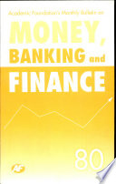 Academic Foundation`S Bulletin On Money, Banking And Finance Volume -80 Analysis, Reports, Policy Documents