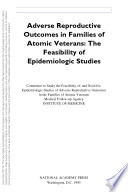 Adverse Reproductive Outcomes in Families of Atomic Veterans