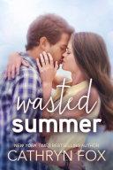 Wasted Summer, New Adult Romance [Pdf/ePub] eBook